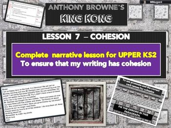 KING KONG - LESSON 7 - COHESION