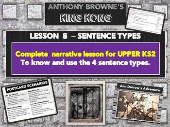 KING KONG - LESSON 9 - THE 4 SENTENCE TYPES