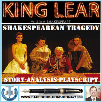 KING LEAR - SHAKESPEAREAN TRAGEDY: LESSONS AND RESOURCES