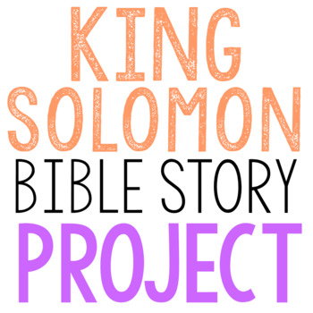 KING SOLOMON: Bible Story Brochure Project Activity, Old Testament