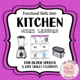 KITCHEN: Functional Skills Unit for Life Skills Speech and