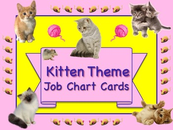 So Cute KITTEN Theme Job Chart Cards / Signs - Great for C