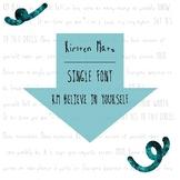 KM Believe in yourself Font - Single Font