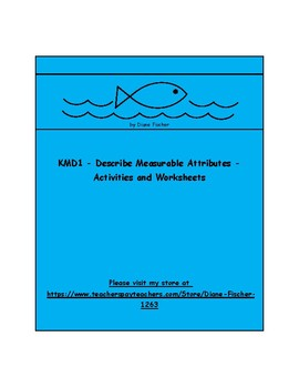 KMD1 - Describe Measurable Attributes Activities and Worksheets