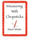 K.MD2 Measuring with Chopsticks