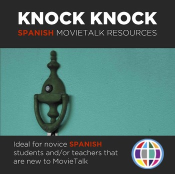 KNOCK KNOCK MovieTalk resources in Spanish