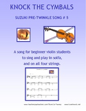KNOCK THE CYMBALS - SUZUKI PRE-TWINKLE SONG #5