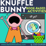 KNUFFLE BUNNY Activities and Read Aloud Lessons for Distan