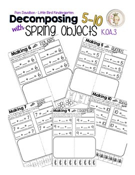 K.OA.3 Decomposing Spring Objects (5-10)