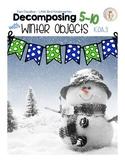 K.OA.3 Decomposing Winter Objects (5-10)