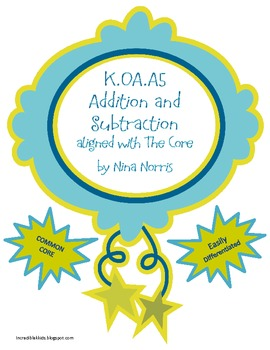 K.OA.A5 Adding and Subtracting Fluently