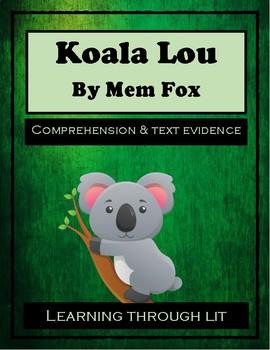 KOALA LOU by Mem Fox - Comprehension & Text Evidence