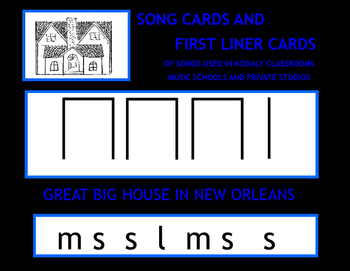 KODALY BASED SONGS: SONG CARDS & FIRST LINER CARDS
