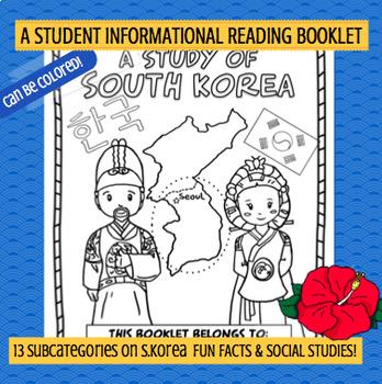 KOREA - A Study of South Korea – A 20 Page Student Informa