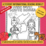 KOREA - Learn About South Korea – 18 Page Student Informational Reading Booklet