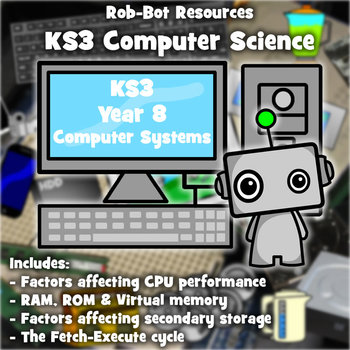 Year 8 Computer Science: Computer Systems