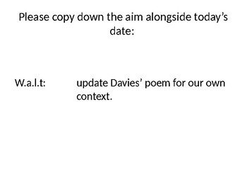 "KS3, KS4, unseen poetry, reading, creative writing, ""Leisure"", W.H.Davies"