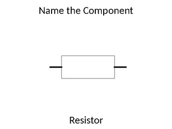 KS3 or Ks4 Electronics - Name the component
