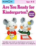 KUMON - Are You Ready for Kindergarten? - 4-5y - Pencil Skills