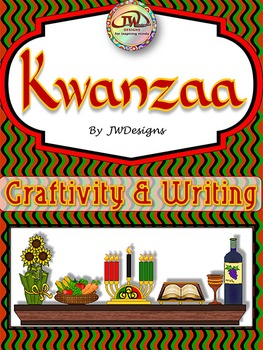KWANZAA Craftivity & Literacy Activities forcusing on the traditions of Kwanzaa