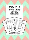KWL 2.0:  NONFICTION Notice & Note