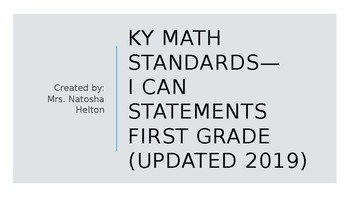 KY 2019 First Grade Math Standards I CAN Statements EDITABLE