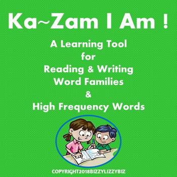KaZam I Am! : A Learning Tool for Reading and Writing Word Families & HFW