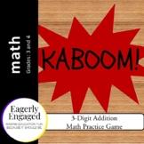 Kaboom - 3-Digit Addition