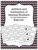 Kaboom! - Addition and Subtraction of Decimal Numbers to Tenths