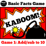Kaboom Basic Facts Game ADD SUB up to 10