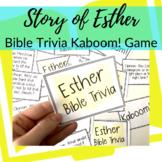 Kaboom! Bible Trivia Game for the Story of Esther
