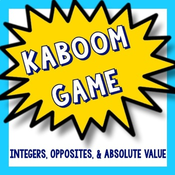 Kaboom Math Game - Integers, Opposites, and Absolute Value