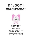 Kaboom!  Measurement Length and Capacity