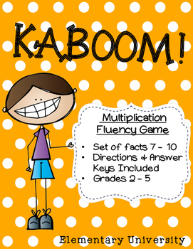 KABOOM! Multiplication Facts 7-10