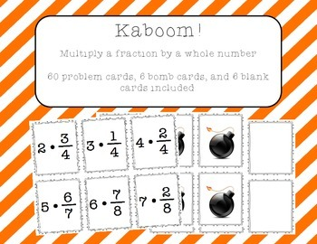 Kaboom! - Multiply a Fraction by a Whole Number