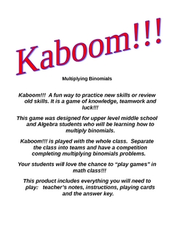 Kaboom!!!  Multiplying Binomials