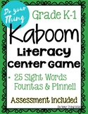 Kaboom Sight Word Game- 25 Sight Words- literacy center, Grade K-1, ELL