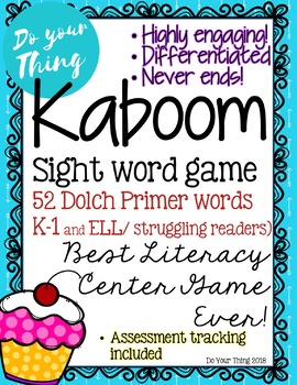 Kaboom Sight Word Game- 52 Dolch Primer words- literacy center game, Grade K-1