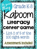 Kaboom Sight Word Game- List 2 of 5 of the 100 sight words- Literacy Center- K-3