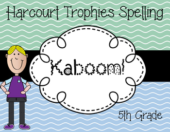 Kaboom Spelling Harcourt Trophies 5th Grade
