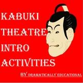 Kabuki Theatre Activities