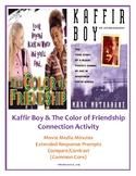 Kaffir Boy & The Color of Friendship - Connection Activity