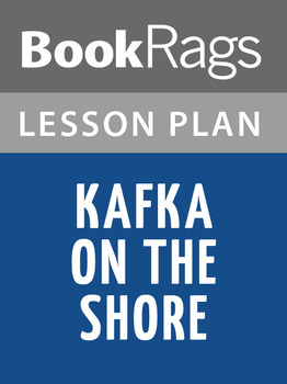 Kafka on the Shore Lesson Plans