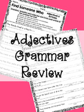 Find Someone Who: Adjectives Grammar Review