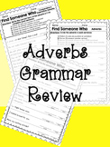 Find Someone Who: Adverbs Grammar Review