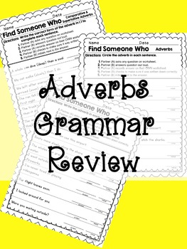 Kagan - Find Someone Who: Adverbs Grammar Review