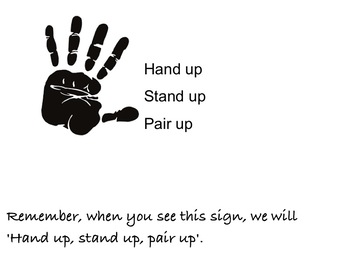 Kagan Learning Structure- Hand up, Stand up, Pair up.