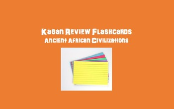 Kagan Review Flashcards – Ancient African Civilizations