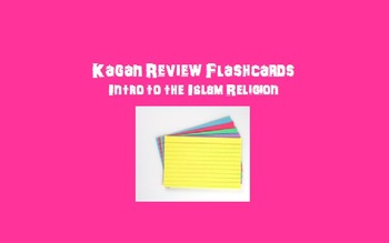 Kagan Review Flashcards – Islam