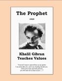 Kahlil Gibran's The Prophet: Summary & Activities for Teaching Values